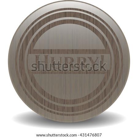 Hurry! wood emblem. Vintage. - stock vector