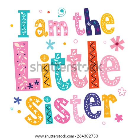 I am the little sister - stock vector