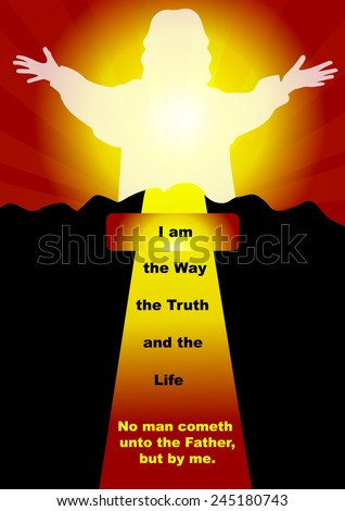 I am the Way.....Popular New Testament passage John 14-6 - stock vector