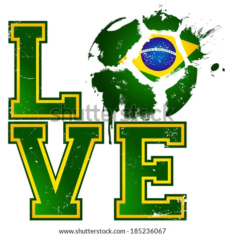 I Love Football / Soccer - Brazil  - suitable for posters, flyers, brochures, banners, badges, labels, wallpapers, web design, advertising, publicity or any branding. - stock vector
