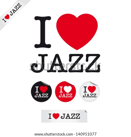 i love jazz, font type with signs, stickers and tags. Ideal for print poster, card, shirt, mug. - stock vector
