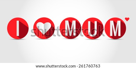 I love mom - stock vector