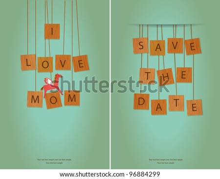 I Love MOM & Save The Date card - stock vector