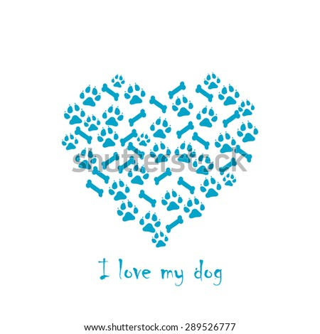 I love my dog. Heart-shaped paws and bones - stock vector