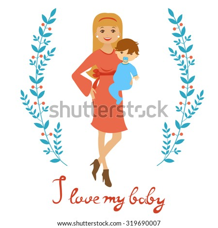 I love mybaby. Concept card with beautiful young mother holding a baby. vector illustration - stock vector