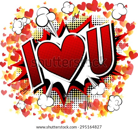 I Love You - Comic book style word isolated on white background. - stock vector