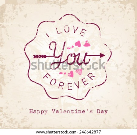 I Love You Forever Valentines Day Typography Background - stock vector