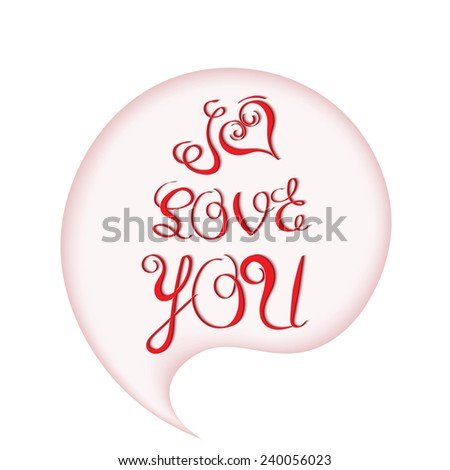I love you in a bubble lettering isolated on a white background - stock vector