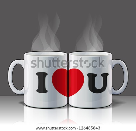 I Love You Mugs - stock vector