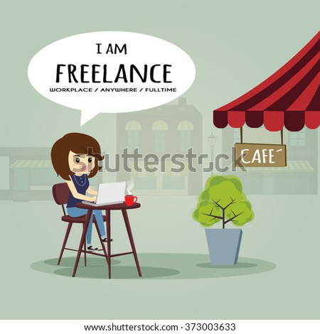I'm freelance, l could work anywhere and slowlife. - stock vector