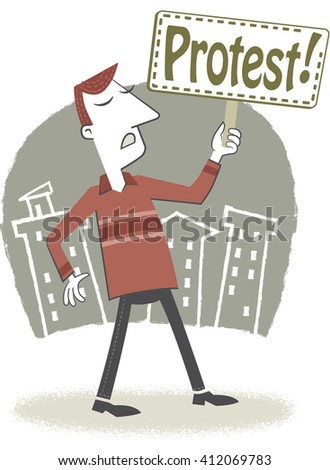 I protest. Retro style illustration of a man holding a placard. On the placard is written the word protest. EPS10 file. - stock vector