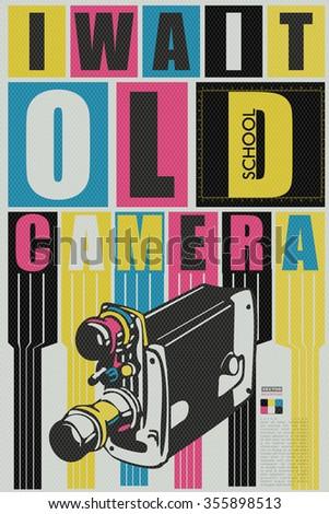 I wait old school camera qoute. retro card, poster, vector illustration - stock vector