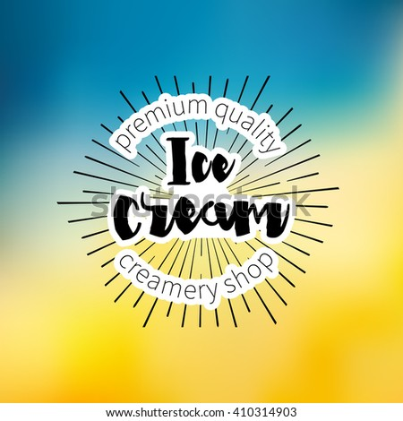 Ice Cream Design Badges and Labels. Vector Illustration. Ice Cream Logo design element. Retro label for Ice Cream Shop. Vintage Emblem Creamery. Ice Cream and Frozen Yogurt Logos. Summer badges. - stock vector
