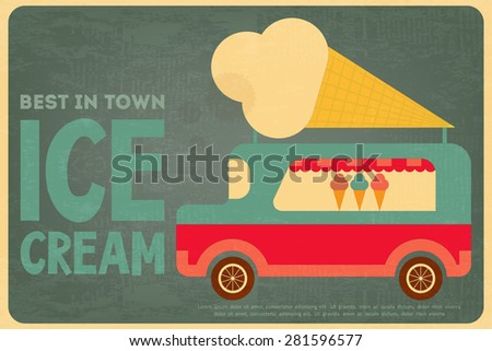 Ice Cream Retro Poster in Flat Design Style. Ice Cream Bus. Vector Illustration. - stock vector