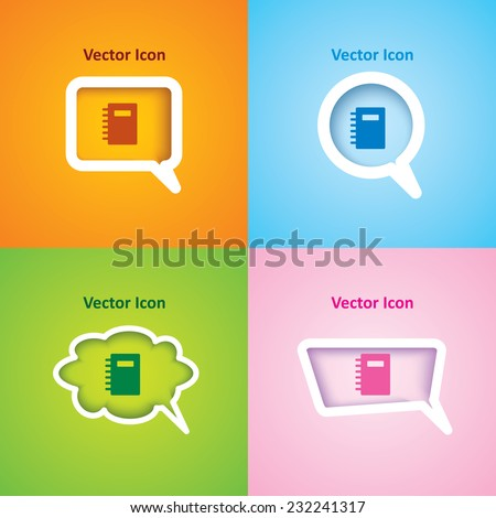 icon of Diary on four kinds of speech bubble with four different color beautiful background. Eps-10. - stock vector