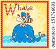 Illustrated alphabet letter W and whale. - stock vector