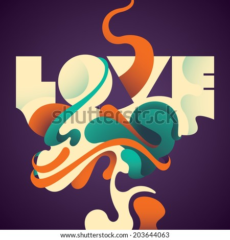 Illustrated love background with abstraction. Vector illustration. - stock vector