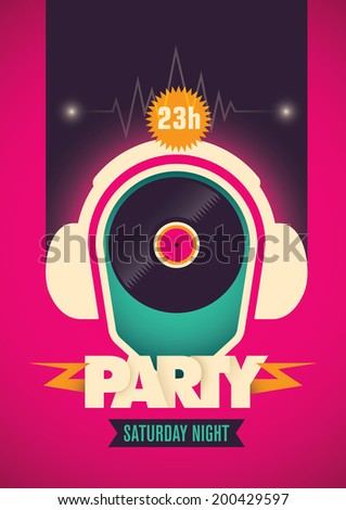 Illustrated party poster. Vector illustration. - stock vector