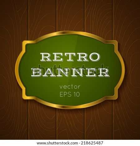 Illustration of a banner on wooden background - stock vector