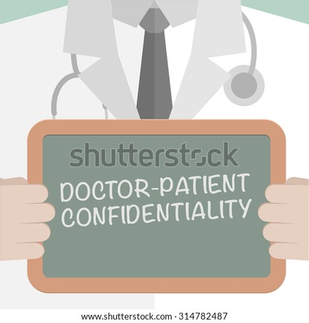illustration of a doctor holding a blackboard with Doctor Patient Confidentiality text, eps10 vector - stock vector