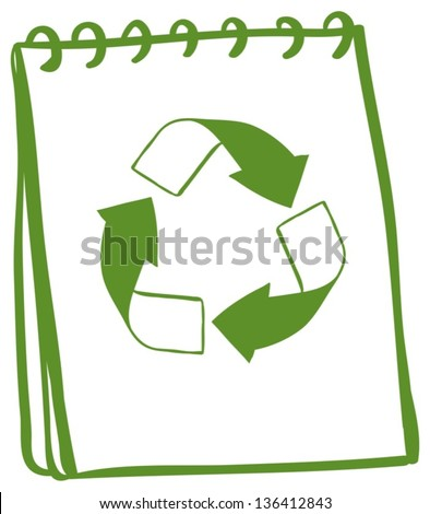 Illustration of a notebook with a drawing of a recycle sign on a white background - stock vector