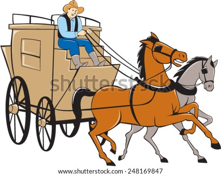 Illustration of a stagecoach driver riding a carriage driving two horses on isolated white background done in cartoon style. - stock vector