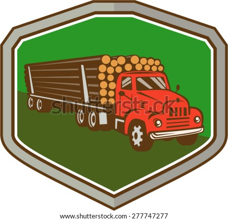 Illustration of a vintage logging truck carrying truckload logs of wood viewed from side front set inside shield crest on isolated background done in retro style.  - stock vector