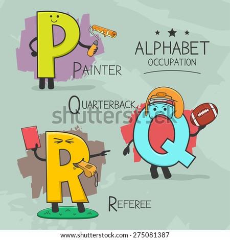 Illustration of alphabet occupation - Painter, Quarterback, Referee  - stock vector