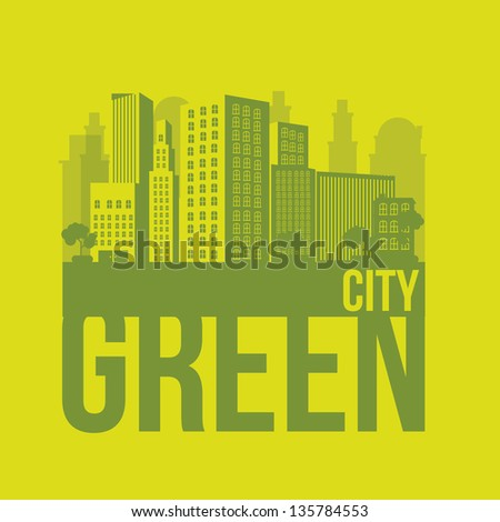 Illustration of green ecological city, sustainable, vector illustration - stock vector
