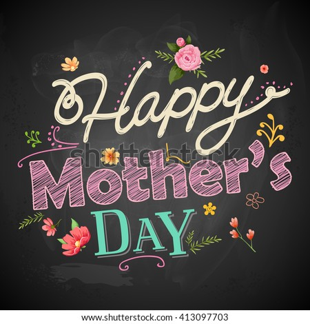 illustration of Happy Mothers Day greeting on chalkboard - stock vector
