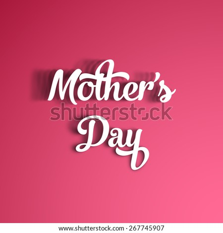Illustration of Mother's day with beautiful handwritten calligraphy. - stock vector