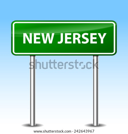 Illustration of new jersey green metal road sign - stock vector
