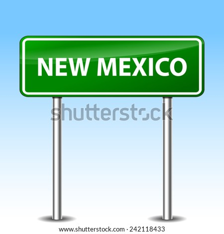 Illustration of new mexico green metal road sign - stock vector