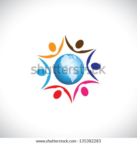 Illustration of people joining together with a center world icon. The graphic represents multi racial, global community of humans living in harmony and peace - stock vector