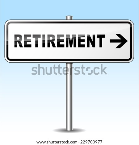 illustration of retirement sign on sky background - stock vector