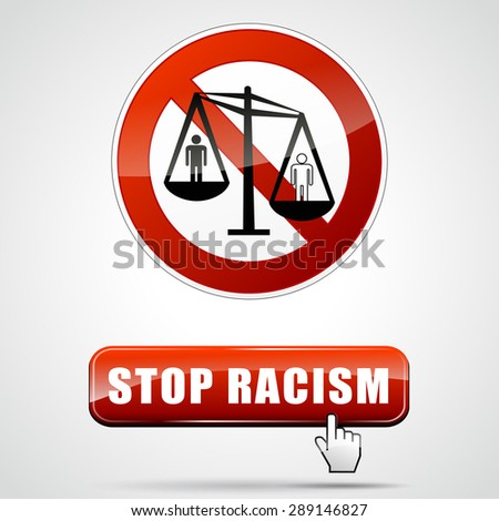 illustration of stop racism sign with button - stock vector