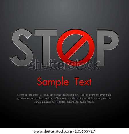 illustration of stop written with forbidden sign on abstract background - stock vector
