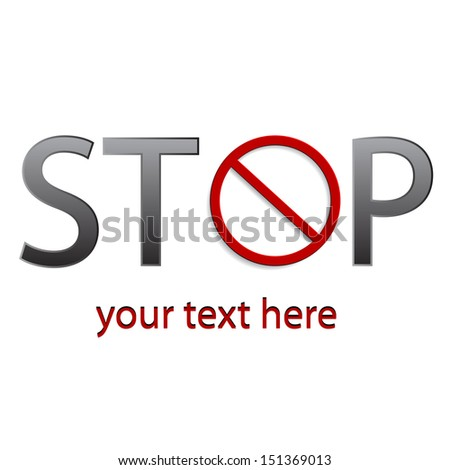 illustration of stop written with forbidden sign on white background  - stock vector