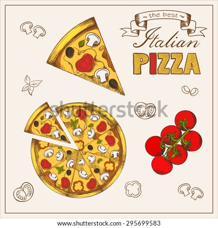 Illustration of tasty pizza. Italian pizza set. Poster with hand drawn pizza and a slice of pizza with the inscription Italian pizza stylized with tomato, mushrooms, sausage, peppers,olives, cheese. - stock vector