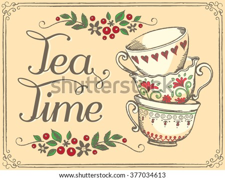 Illustration Tea Time with cute cups. Freehand drawing. Sketch - stock vector