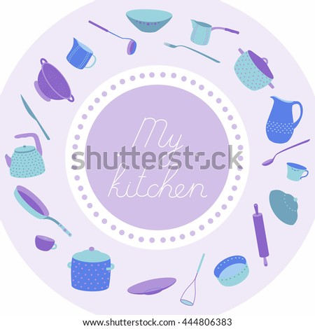 Illustration with utensils arranged in a circle. With an inscription My kitchen. Crockery polka dots violet set - stock vector