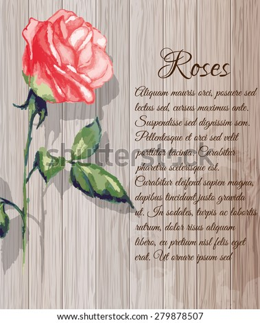 Image of Roses in the watercolor technique on the background of wooden planks. - stock vector
