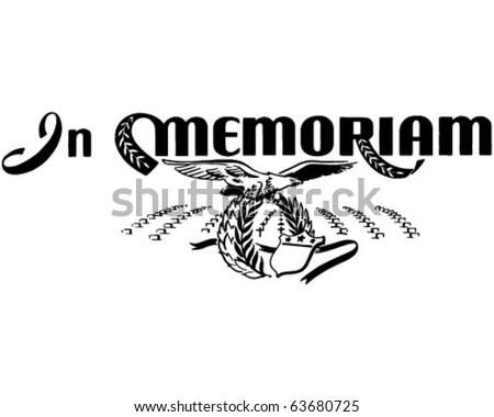 In Memoriam - To Honor Those Who Have Fallen - Retro Clipart - stock vector