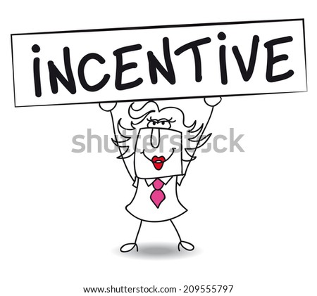 Incentive with Penelope. Penelope holds a placard on which there wrote INCENTIVE. Concept of a thing that motivates or encourages one to do something. - stock vector
