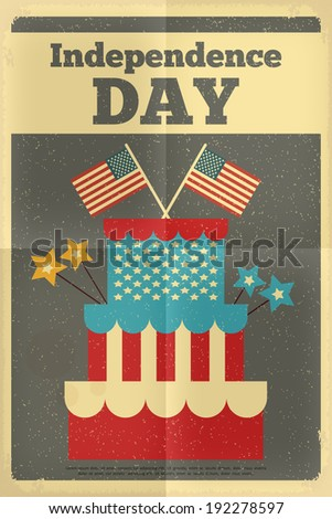 Independence Day American  Poster in Retro Style with Cake. Fourth of July. Vector Illustration.  - stock vector