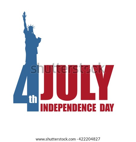 Independence Day of America. Statue of Liberty and lettering and typography. National public holiday in USA. Logo for patriotic celebrations of United States - stock vector