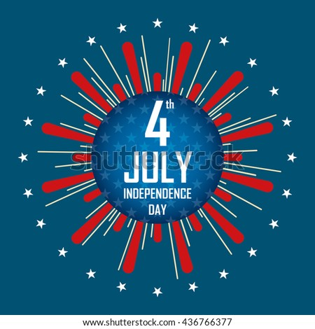 independence day 4 th july. happy independence day. vector illustration. - stock vector