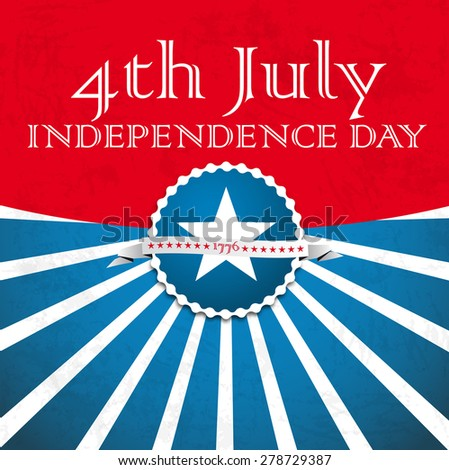 Independence day vintage badge or poster, Vector retro card design - stock vector