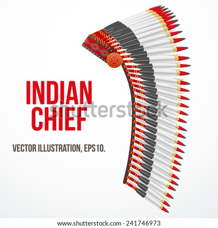 Indian chief hat with plumage. Side view. Vector Illustration Isolated on white background. - stock vector