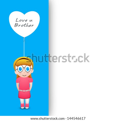 Indian festival Rakshabandhan greeting card with illustration of a sister holding a balloon having text Love You Brother.. - stock vector